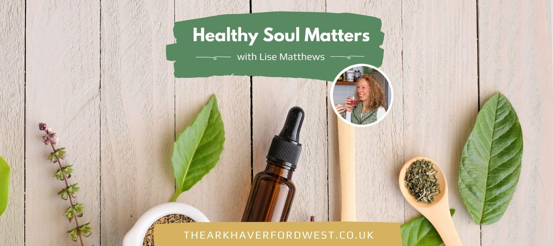 Healthy Soul Matters Podcast - The Ark - Haverfordwest